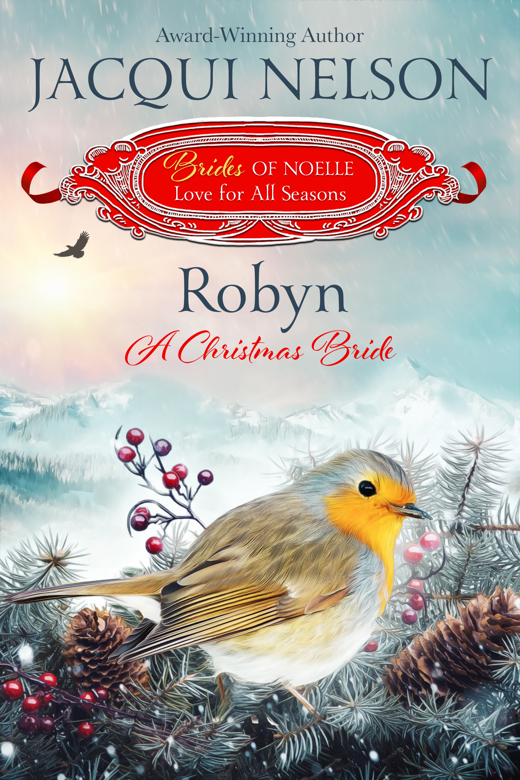 A Christmas Bride.Robyn A Christmas Bride Jacqui Nelson Wild West Author